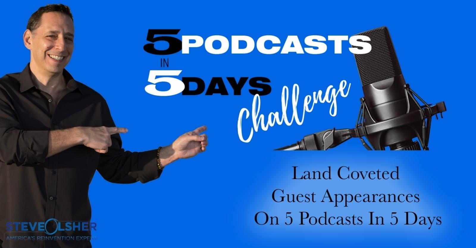 5 Podcasts In 5 Days Challenge